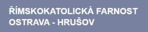 Římskokatolická farnost Ostrava-Hrušov